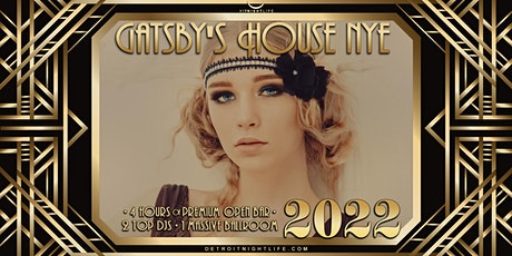 2022 Detroit New Year's Eve Party - Gatsby's House tickets