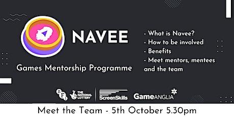 Meet the Team - NAVEE Game Mentorship Programme tickets