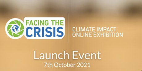 Facing The Crisis Exhibition Launch Event tickets
