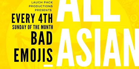 BAD EMOJIS Oct 2021 an all Asian comedy show tickets