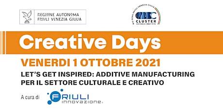 Let's get inspired: Additive manufacturing per le ICC biglietti