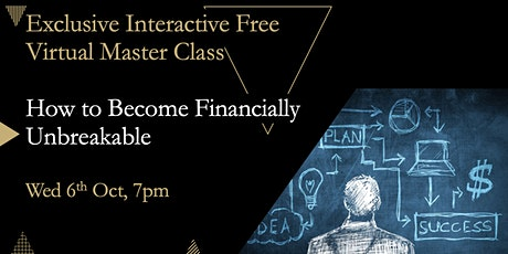 Become Financially Unbreakable Masterclass tickets