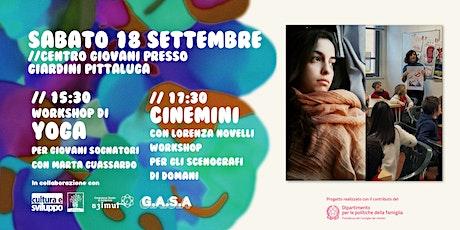 """G.A.S.A. x #EduCare: Workshop di Yoga e """"Cinemini"""" biglietti"""