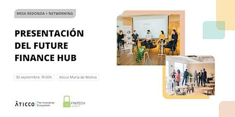 Presentación Future Finance Hub (Madrid) entradas