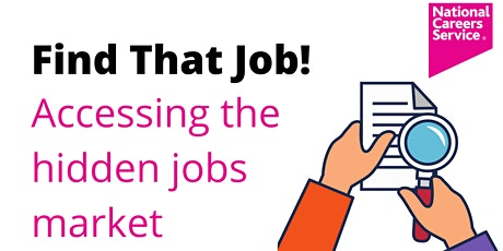 Find that job! Accessing the hidden jobs market tickets