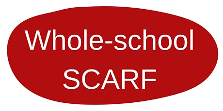 Free Whole-school SCARF Webinar for SCARF subscribing schools tickets