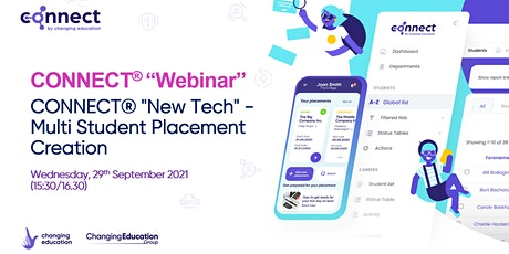 """CONNECT® """"New Tech"""" - Multi Student Placement Creation tickets"""