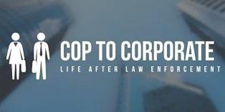 ASIS Toronto 193:  From Cop to Corporate, Part 2 tickets