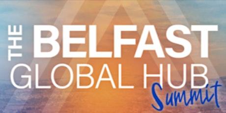 Belfast Global HUB Summit II tickets