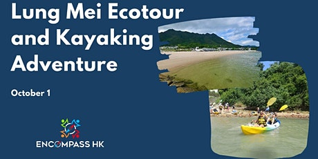 Lung Mei Ecotour and Kayaking Adventure tickets