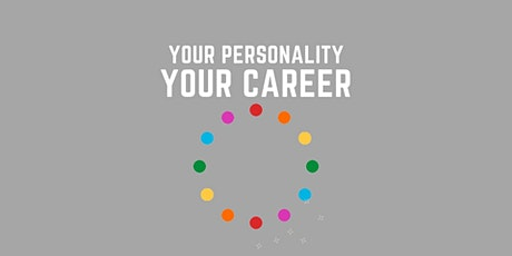 Your Personality, Your Career tickets