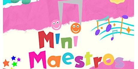 Mini Maestros tickets