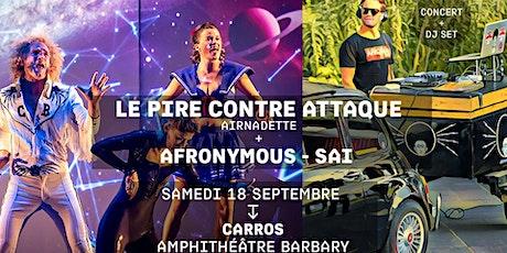 AIRNADETTE - LE PIRE CONTRE ATTAQUE / AFRONYMOUS - SAI DJ SET Jacques a dit biglietti