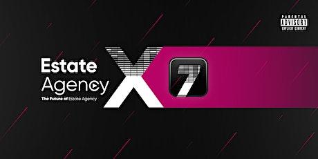 Estate Agency X 7 tickets