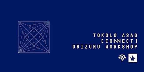 Tokolo Asao [CONNECT] – Orizuru Origami Workshop tickets