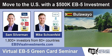 Bulawayo EB-5 American Green Card Virtual Seminar tickets