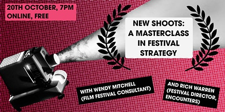 NEW SHOOTS: A Masterclass in Film Festival Strategy tickets
