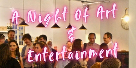 A night of Art and Entertainment tickets