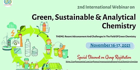 2nd International Conference On Green, Sustainable & Analytical Chemistry tickets