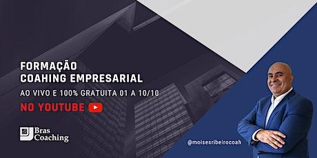 FORMAÇÃO COACHING EMPRESARIAL CERTIFICAÇÃO BUSINESS & EXECUTIVE COACHING ingressos