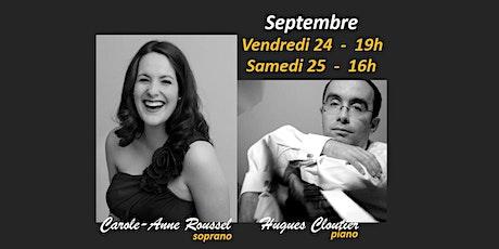 Carole-Anne Roussel, soprano et Hugues Cloutier, piano billets