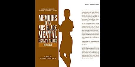 Memoirs of an NHS Black Mental Health Nurse tickets