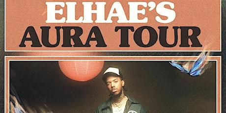 ELHAE - Aura Tour | Believe Music Hall | Wednesday, November 24th tickets