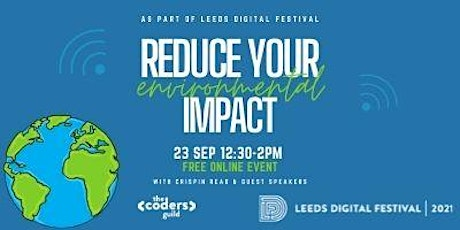 Reduce Your Environmental Impact as a Tech and Business User tickets