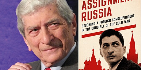 Assignment Russia:   Foreign Correspondent in the Crucible of the Cold War tickets