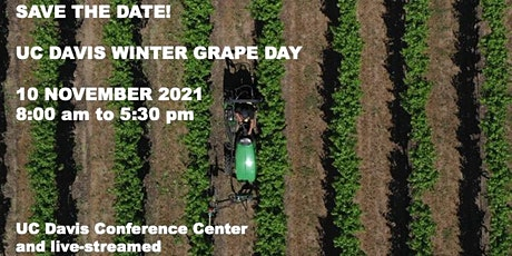 UC Davis Department of Viticulture and Enology Winter Grape Day 2021 tickets