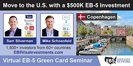 Copenhagen EB-5 American Green Card Virtual Seminar tickets