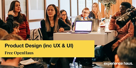 Product Design (inc. UX & UI) OpenHaus tickets