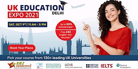 UK Education Expo 2021 – Delhi tickets