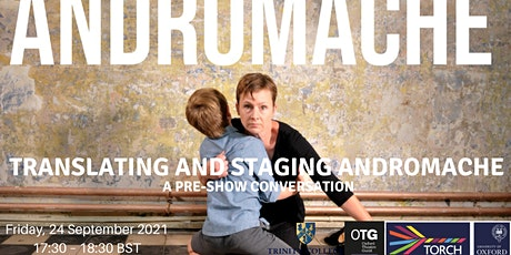 Translating and Staging Andromache, a pre-show conversation tickets