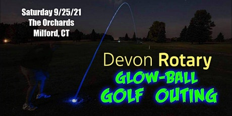 Devon Rotary Glow Ball Night-Golf Outing tickets