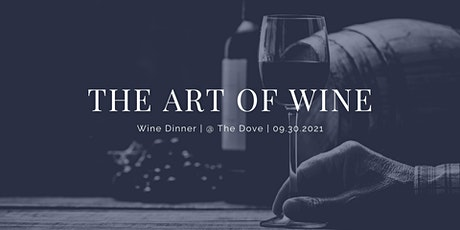 """The Art of Wine"" Wine Dinner tickets"