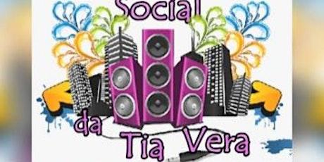 Social Da Tia Vera 1 Ano ingressos