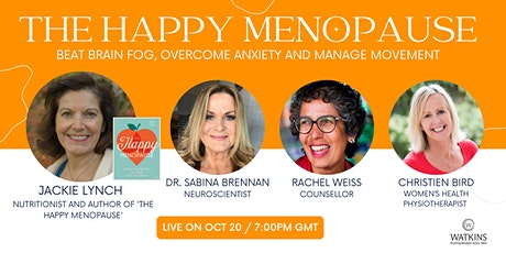 The Happy Menopause: Beat Brain Fog, Overcome Anxiety & Maximise Movement tickets