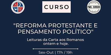 Reforma Protestante e Pensamento Político bilhetes