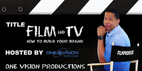 Film and TV: How to Build Your Brand tickets