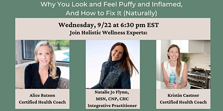 Why You Look and Feel Puffy and Inflamed, and How to Fix It (Naturally) tickets