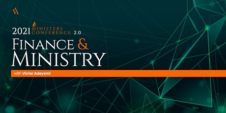 2021 Ministers Conference 2.0  - Finance & Ministry tickets