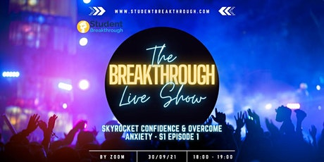 The Breakthrough Live Show tickets