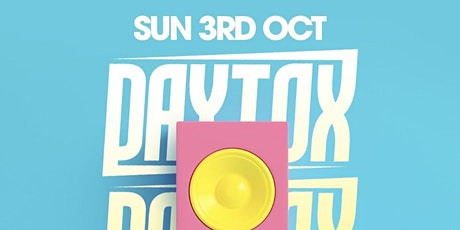 Daytox - The Summer Closing Party tickets