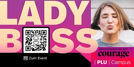 LADY BOSS SEMINAR – mutig & selbstbewusst ist das neue Normal Tickets