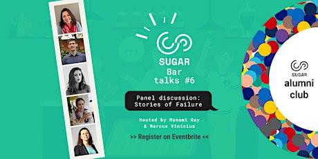September SUGAR Bar Talks on stories of failure tickets