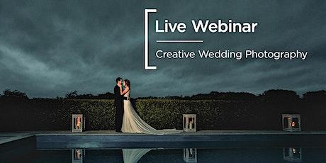 Live Webinar | Creative Wedding Photography tickets