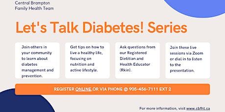 Let's Talk Diabetes! Workshop Series tickets