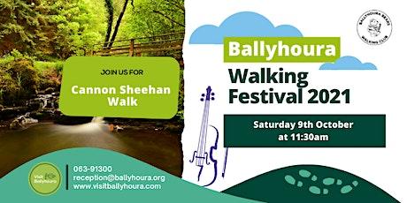 Cannon Sheehan Walk - Ballyhoura Walking Festival 2021 tickets