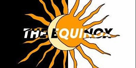 The Equinox tickets